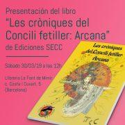 """Presentación del libro """"Les cròniques del Concili fetiller: Arcana"""""""