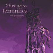 Presentación del libro «Xiuxiuejos terrorífics»